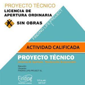 Proyecto Técnico Actividad Calificada sin Obras por Licencia de Apertura ordinaria